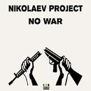 No War/Nikolaev Project