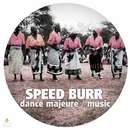 Dance Majeure / Music/Speed Burr