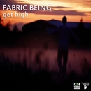 Get High/Fabric Being