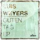 Guten Tag/Luis Weyers