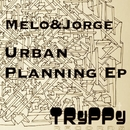 Urban Planning Ep/Jorge & Melo