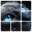 Soave Part 2/Alex D'Elia & Danny Fontana & Sisko Electrofanatik & Paco Ymar
