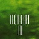 TechBeat 10/FreeJay & Rinat Khamidullin & Zhekim & Manchus & J. Night & Metropol Romento & Retrig & Pasha Shot & EasyWay (EW) & DJ Volya & Papay & Max Gleroy & Piece Of Peace & Petr Kaidash & Sabmak