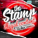 The Stamp - Single/ilLegal Content