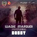Funk It Up/Wadie Maroudi