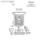 Slum/cliquee & Danja Uosh