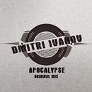 Apocalypse - Single/Dmitri Ivanov