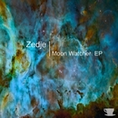 Moon Watcher EP/Zedje & Coefficient