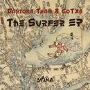 The Surfer EP/Shin Nishimura & Daytona Team & GoTXa & Christian Haro & DJ Yuki & Dubman F. & Christian Bloch
