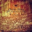 Ghetto-Houz Muthafuckers...!!/Senmove & An Der Beat