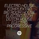 Electro House Battle #30 - Who Is The Best In The Genre Complextro, Big Room House, Electro Tech, Dutch, Electro Progressive/Dj Macbras & ArminVampire