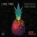 Long Time - Single/Tough Art & Tiago Viera