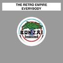 Everybody/The Retro Empire
