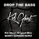 Drop The Bass/Benny Dawson & Kid Ghost