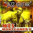 Jazz Guitar/Wes Montgomery