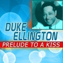 Prelude to a Kiss/Duke Ellington