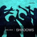 Shadows - Single/Ant.J.Box
