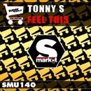 Feel This/Tonny S & Tonny S (Bis)