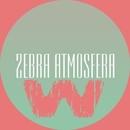 Zebra Atmosfera/R.I.B & Invert & Phillipo Blake & Unghost & Nikolay Kempinskiy & DJ Evgen 67 & Sergey Sivenenko & ReptileS & Rassolodin & Radj