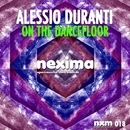On The Dancefloor - Single/Alessio Duranti