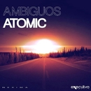Atomic/Matthew Bee & Ambiguos