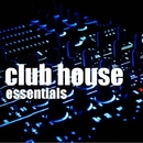 Club House Essentials - House Session Vol.1/Club House Masters