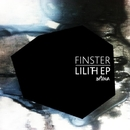 Lilith EP/Finster