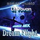 Dream Flight - Single/Dj Vovan