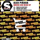 Where Are Mine EP/Alex Pinana