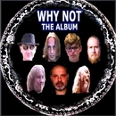 The Album/Why Not