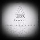 Travel/Mogo & MRDIE & 4Yo4U & Skelesys