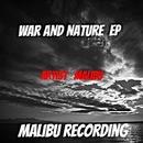 War And Nature/Malibù