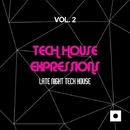 Tech House Expressions, Vol. 2 (Late Night Tech House)/2Black & Josemar Tribal Project & Kidama & Erika Lopez & M.O.F. & Jeanclaudemaurice & Stefano Lotti & Danny Jr. Crash & 40 Drums & Morphosis & Kosmika & Raha