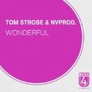 Wonderful - Single/Tom Strobe & NVprod.