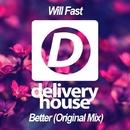 Better - Single/Will Fast
