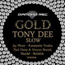 Slow - Single/Bulaklak & Maxdal & Jay Plexer & Tony Dee & Konstantin Yoodza & Paul Darey & Hannes Bruniic