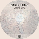 Junkie Side/Humo & Gari R