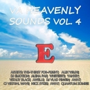 Heavenly Sounds, Vol. 4/Dj Emotion & Awat & The-Thirst For-Flight & Vitaliy Black & Alex Wilde & Alena Pak & WhiteBit5 & Yankey & Cj Virtual Wave & Nick Sykes & Quantum Zombie & Awells & DJ Vlad Pingin