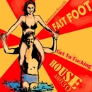 Get To Fucking House/Fast Foot & Nikita Carpicorn & Fast Foot & Stereotoxic