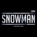 Snowman - Single/Erian