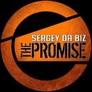 The Promise/Sergey da Biz