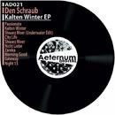 Kalten Winter EP/Den Schraub