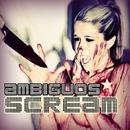 Scream/Matthew Bee & Ambiguos & Walter Gardini
