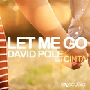 Let Me Go Feat. Cinta - Single/David Pole