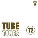 Tube Tunes, Vol. 72/Ahmet Kermeli & Eraserlad & Bob Decyno & Stereo Sport & A.Su & Manchus & Paro Dion & Phil Fairhead & N. Wade & Deep Control & Dima Kubik & LifeStream & Fcode & Chirum-A & Stop Narcotic & Timm Beam