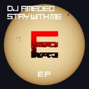 Stay With Me EP/Dj Amedeo