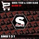 Blow/Leon Blaq & Greg Tish