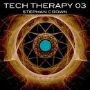 Tech Therapy 03/Stephan Crown