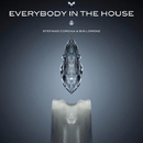 Everybody In The House/Stefano Corona & Big Lorenz