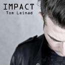 Impact - Single/Tom Leinad